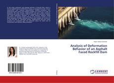 Bookcover of Analysis of Deformation Behavior of an Asphalt Faced Rockfill Dam