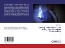 Capa do livro de Security of Biometric Data using DNA Sequences Watermarking