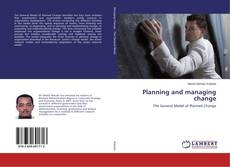 Couverture de Planning and managing change