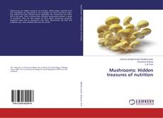 Capa do livro de Mushrooms: Hidden treasures of nutrition
