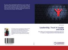 Bookcover of Leadership, Trust in Leader and OCB