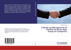 Обложка A Study on Management of Conflict at Amara Raja Group of Companies