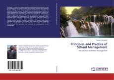 Bookcover of Principles and Practice of School Management