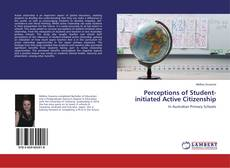 Bookcover of Perceptions of Student-initiated Active Citizenship