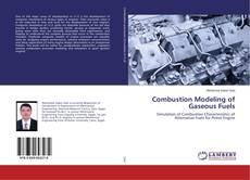 Bookcover of Combustion Modeling of Gaseous Fuels