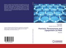 Bookcover of Psoriasis: Paraoxonase and Lipoprotein (a) Role