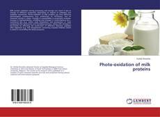 Portada del libro de Photo-oxidation of milk proteins