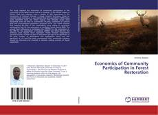 Bookcover of Economics of Community Participation in Forest Restoration