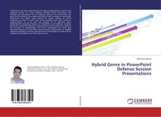 Couverture de Hybrid Genre in PowerPoint Defense Session Presentations