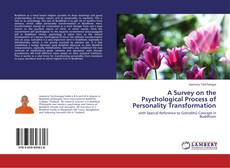 Bookcover of A Survey on the Psychological Process of Personality Transformation