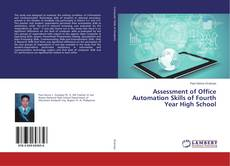 Buchcover von Assessment of Office Automation Skills of Fourth Year High School