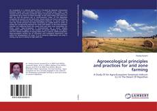 Bookcover of Agroecological principles and practices for arid zone farming