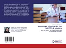 Bookcover of Emotional Intelligence and Self-Efficacy Beliefs