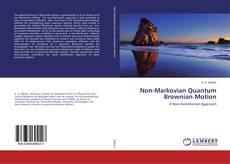 Couverture de Non-Markovian Quantum Brownian Motion