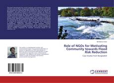 Bookcover of Role of NGOs for Motivating Community towards Flood Risk Reduction