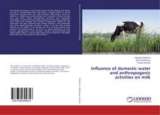 Couverture de Influence of domestic water and anthropogenic activities on milk