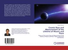 Capa do livro de Cosmic Rays and Measurement of the Lifetime of Muons and Pions