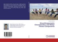 Bookcover of Kinanthropometric Characteristics and Motor Fitness Components