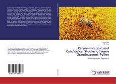 Bookcover of Palyno-morphic and Cytological Studies of some Graminaceous Pollen