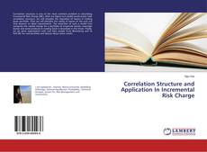Correlation Structure and Application In Incremental Risk Charge的封面