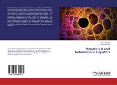 Hepatitis A and Autoimmune Hepatitis的封面