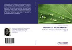 Bookcover of Artifacts as 'Ritual-markers'