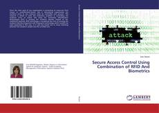 Couverture de Secure Access Control Using Combination of RFID And Biometrics