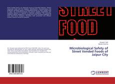 Bookcover of Microbiological Safety of Street Vended Foods of Jaipur City