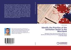 Bookcover of Identify the Priorities of the Sanitation Sector in the West Bank
