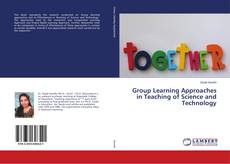 Bookcover of Group Learning Approaches in Teaching of Science and Technology