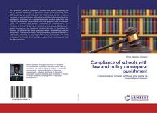 Compliance of schools with law and policy on corporal punishment kitap kapağı
