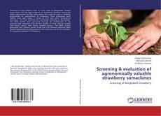 Обложка Screening & evaluation of agronomically valuable strawberry somaclones