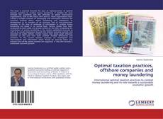 Bookcover of Optimal taxation practices, offshore companies and money laundering