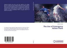 Buchcover von The Use of Emergency Action Plans
