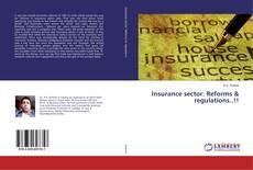 Insurance sector: Reforms & regulations..!!的封面