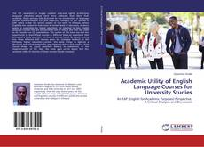 Couverture de Academic Utility of English Language Courses for University Studies