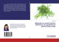 Bookcover of Methods to avoid Calcium deficiency on greenhouse grown leafy crops