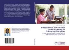 Portada del libro de Effectiveness of Guidance and Counseling in Enhancing Discipline