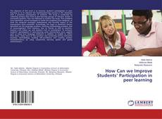 Bookcover of How Can we Improve Students' Participation in peer learning