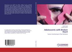 Bookcover of Adolescents with Broken Heart