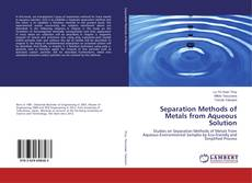 Bookcover of Separation Methods of Metals from Aqueous Solution