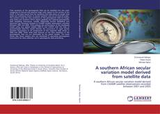 Couverture de A southern African secular variation model derived from satellite data