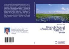 Portada del libro de Bioremediations and Afforestation Manual in Oil Fields Areas Sudan