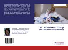 Обложка The Adjustments of Siblings of Children with Disabilities