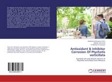 Bookcover of Antioxidant & Inhibitor Corrosion Of Ptychotis verticillata