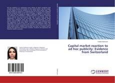 Capa do livro de Capital market reaction to ad hoc publicity: Evidence from Switzerland