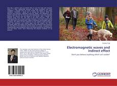 Bookcover of Electromagnetic waves and indirect effect