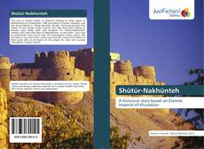 Bookcover of Shütür-Nakhünteh