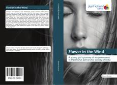 Bookcover of Flower in the Wind
