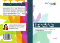 Bookcover of Hyperactivity in the Indian family. Part I